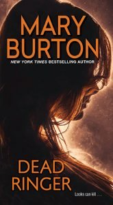 New cover image for Mary Burton's Dead Ringer