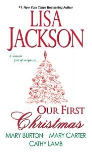 Win Our First Christmas and spend the holidays with Lisa Jackson, Mary Carter, Cathy Lamb and me!