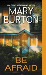 Mary Burton BE AFRAID cover image hi res-1