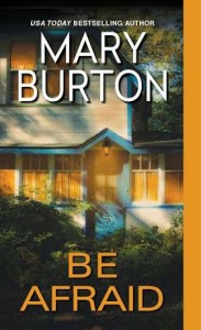 Mary Burton BE AFRAID cover image med res