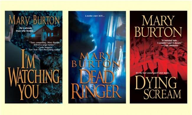 Mary Burton BE AFRAID promo Watching, Ringer, Dying