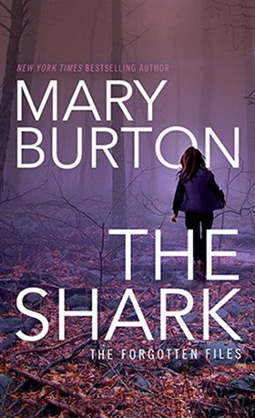 Cover of Mary Burton's THE SHARK
