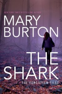 Mary Burton THE SHARK cover image hi res 4-28-16