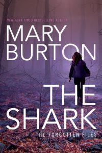 Mary Burton THE SHARK cover image hi res 4-28-16