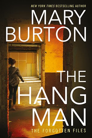 The cover for Mary Burton's THE HANGMAN, The Forgotten Files Book 3