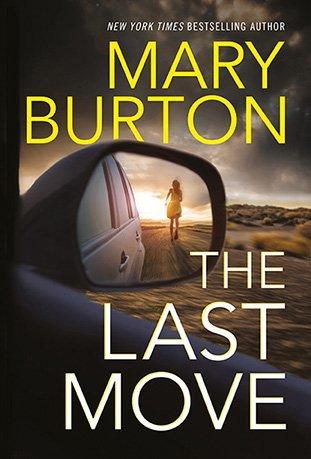Mary Burton's suspense novel The Last Move