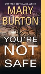 The cover of Mary Burton's novel You're Not Safe