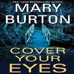 Cover of the Audible audio edition of Mary Burton's Cover Your Eyes