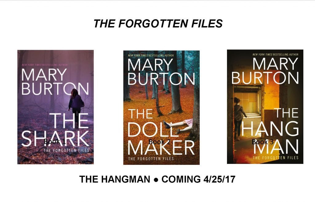 Covers of Mary Burton's THE HANGMAN, THE DOLLMAKER and THE SHARK with Hangman pub date 4/25/17