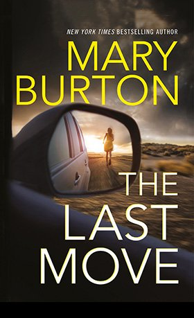 Cover of Mary Burton's Suspense Novel The Last Move