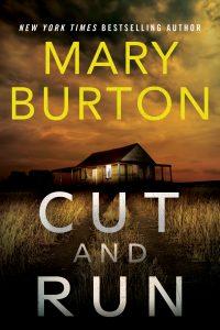 Mary Burton, Cut and Run
