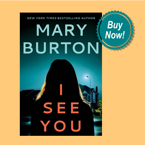 Cover and Buy Now bubble for Mary Burton's I SEE YOU