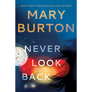 NEVER LOOK BACK Featured Excerpt