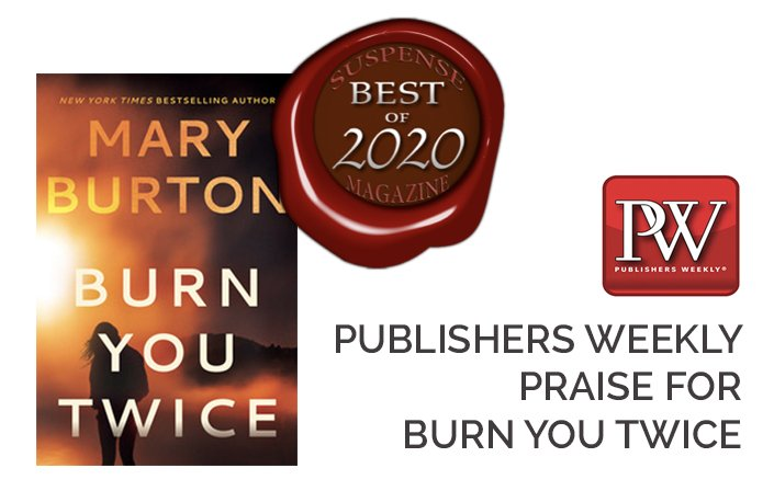 Book News for BURN YOU TWICE