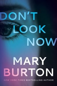 Mary Burton, Don't Look Now Cover